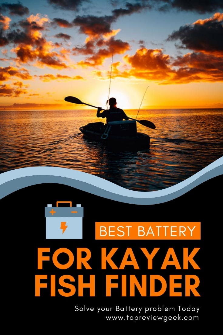 Best Battery For Kayak Fish Finder Top 7 Review In 2020